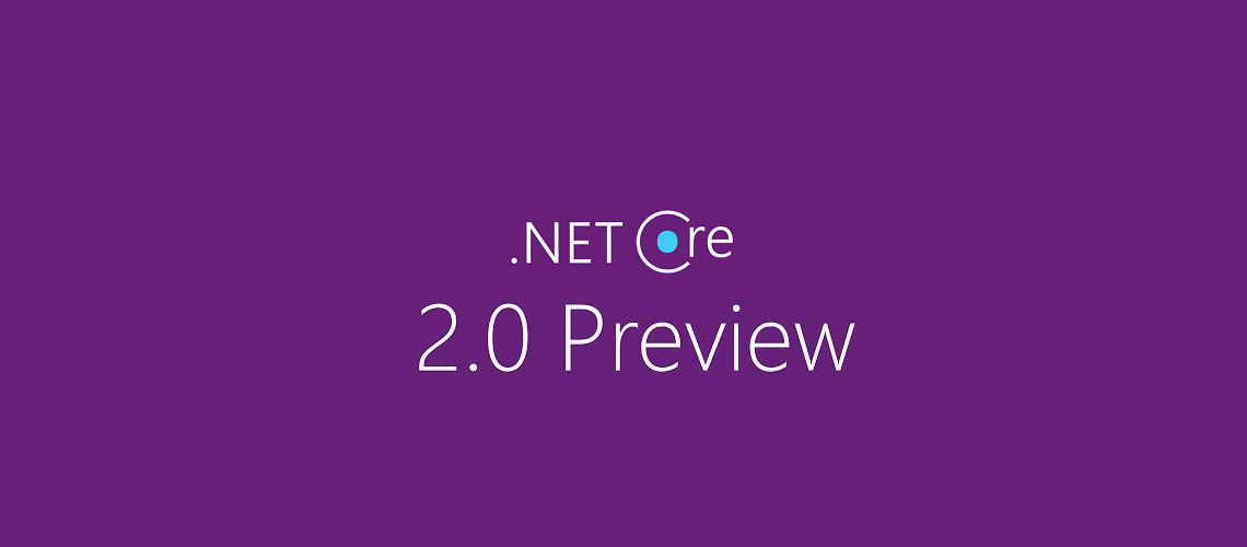 The Net Core 20 Preview