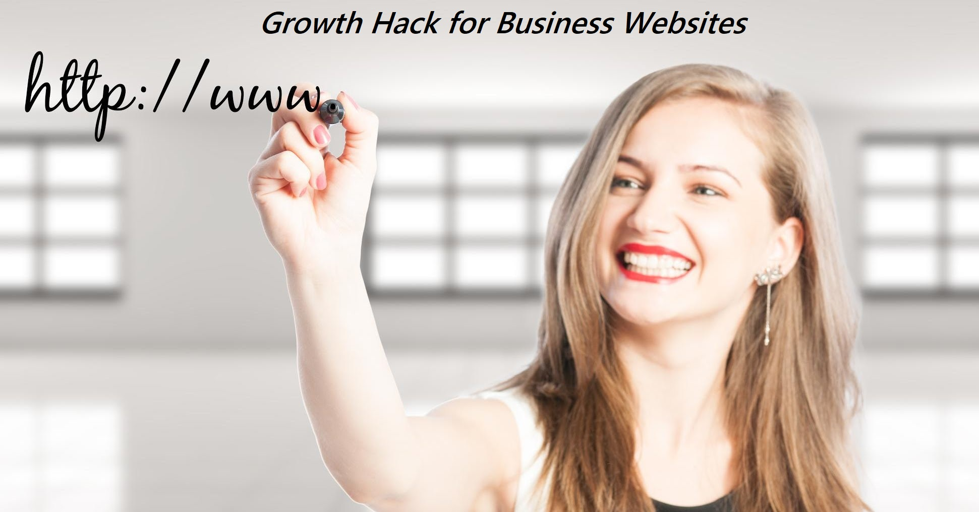 Growth Hack for Business Websites